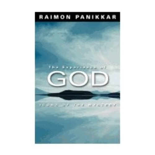 PANIKKAR, RAIMON EXPERIENCE OF GOD: ICONS OF THE MYSTERY by RAIMON PANIKKAR