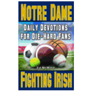 MCMINN, ED DIE-HARD FANS: DAILY DEVOTIONS FOR NOTRE DAME FIGHTING IRISH by ED MCMINN