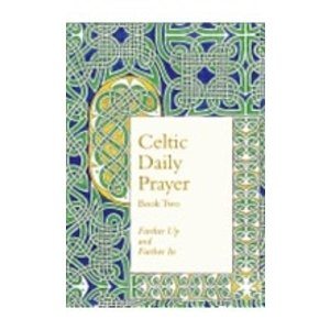 CELTIC DAILY PRAYER BOOK 2