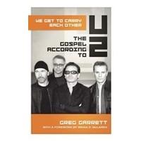THE GOSPEL ACCORDING TO U2