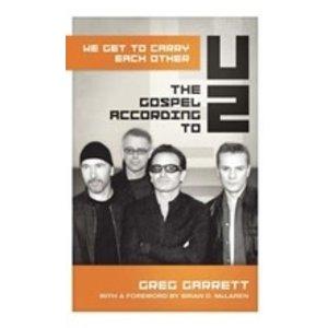 GARRETT, GREG THE GOSPEL ACCORDING TO U2