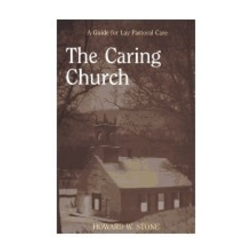 STONE, HOWARD W CARING CHURCH