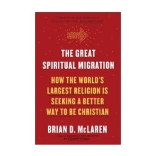 MCLAREN, BRIAN GREAT SPIRITUAL MIGRATION