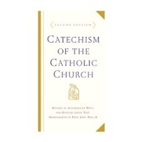 CATECHISM OF THE CATHOLIC CHURCH 2ND EDITION