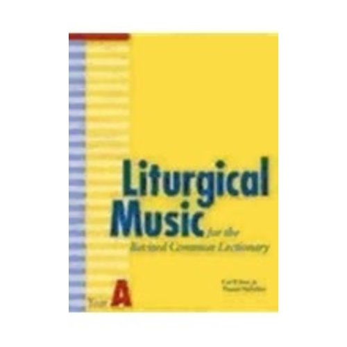 DAW, CARL P JR AND PAVLECHKO LITURGICAL MUSIC FOR THE REVISED COMMON LECTIONARY: YEAR A by CARL P. DAW, JR. & PAVLECHKO