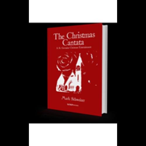 SCHWEIZER, MARK CHRISTMAS CANTATA