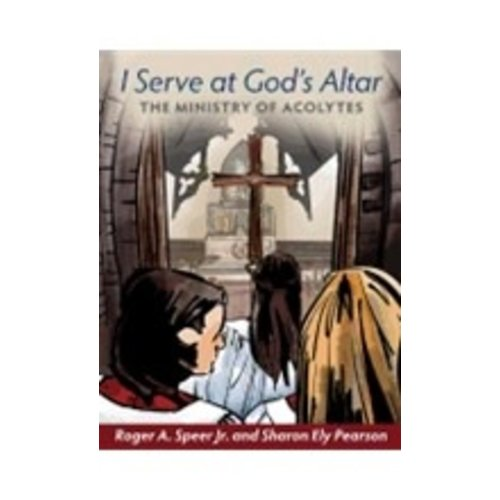 SPEER, ROGER I SERVE AT GOD'S ALTAR by ROGER SPEER