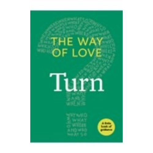 WAY OF LOVE:  TURN