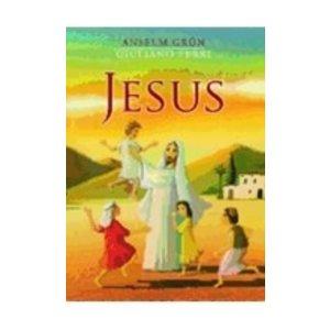 GRUN, ANSELM JESUS by ANSELM GRUN