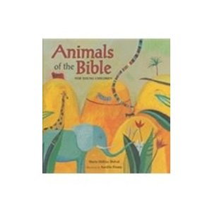 ANIMALS OF THE BIBLE FOR YOUNG CHILDREN by MARIE-HELEN DELVAL