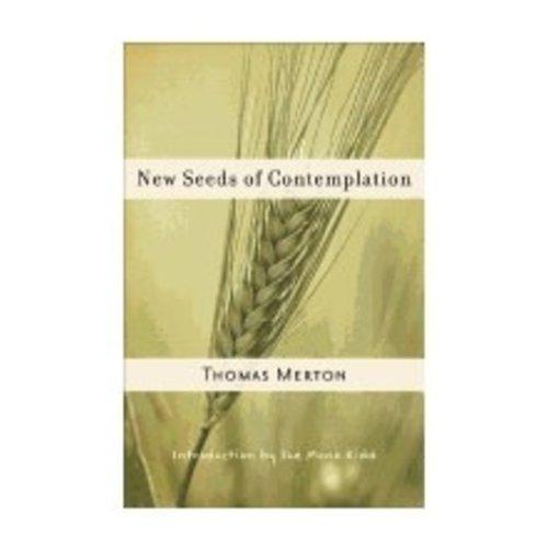 MERTON, THOMAS NEW SEEDS OF CONTEMPLATION by THOMAS MERTON