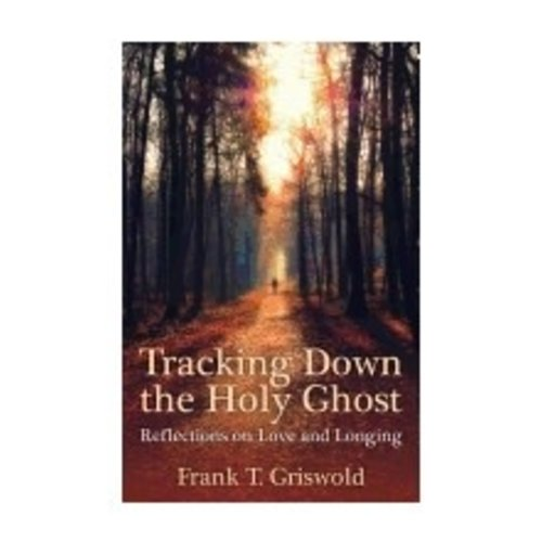 GRISWOLD, FRANK TRACKING DOWN THE HOLY GHOST