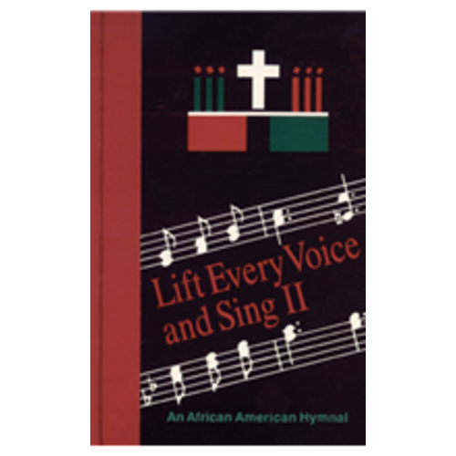 LIFT EVERY VOICE AND SING II: AN AFRICAN AMERICAN HYMNAL (PEW EDITION)