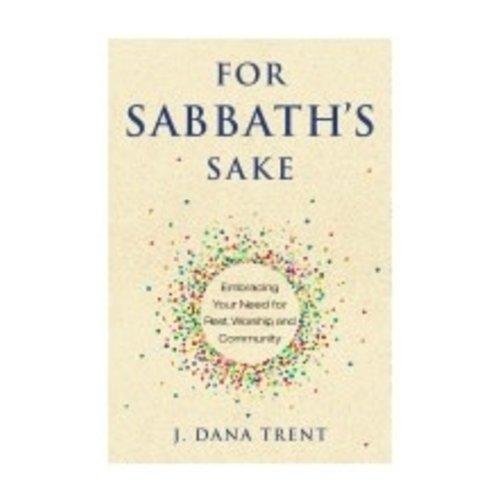 TRENT, J. DANA FOR SABBATHS SAKE