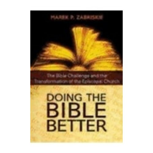 ZABRISKIE, MAREK DOING THE BIBLE BETTER:  THE BIBLE CHALLENGE