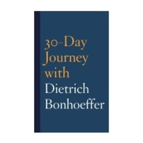 MAULDIN, JOSHUA 30 DAY JOURNEY WITH DIETRICH BONHOEFFER by JOSHUA MAULDIN
