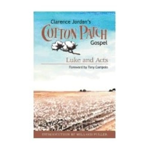 JORDAN, CLARENCE COTTON PATCH GOSPEL LUKE & ACTS, BOOK 2 by CLARENCE JORDAN