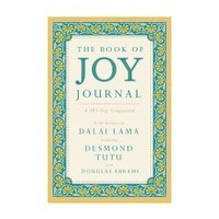 THE BOOK OF JOY JOURNAL: A 365 DAY COMPANION by DALAI LAMA
