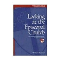 LOOKING AT THE EPISCOPAL CHURCH