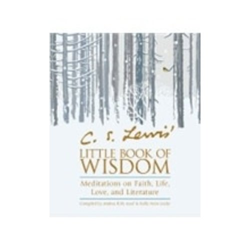 C.S. LEWIS' LITTLE BOOK OF WISDOM