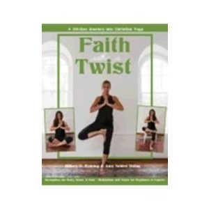 DOLAN, AMY FAITH WITH A TWIST: A 30-DAY JOURNEY INTO CHRISTIAN YOGA