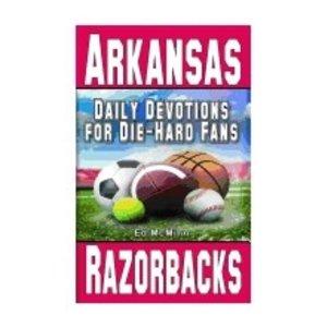 MCMINN, ED DAILY DEVOTIONS FOR DIE-HARD FANS: ARKANSAS RAZORBACKS by ED MCMINN