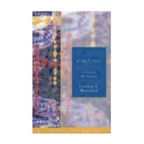 WESTERHOFF, CAROLINE CALLING: A SONG FOR THE BAPTIZED by CAROLINE  WESTERHOFF