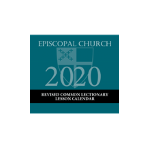 CALENDAR - 2020 REVISED COMMON LECTIONARY LESSON CALENDAR - EPISCOPAL CHURCH