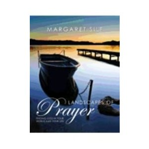 SILF, MARGARET LANDSCAPES OF PRAYER by MARGARET SILF