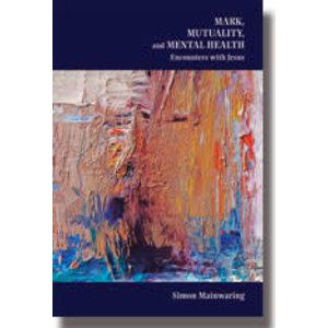 MAINWARING, SIMON MARK, MUTUALITY, AND MENTAL HEALTH