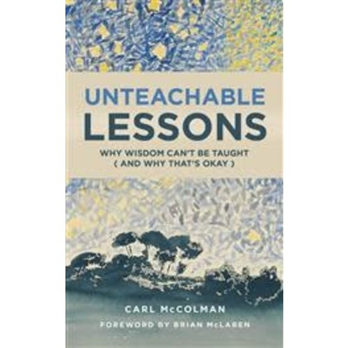 MCCOLMAN, CARL UNTEACHABLE LESSONS