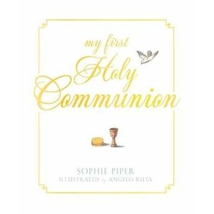 PIPER, SOPHIE MY FIRST HOLY COMMUNION