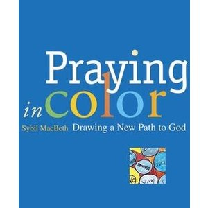 MACBETH SYBIL PRAYING IN COLOR: DRAWING A NEW PATH TO GOD