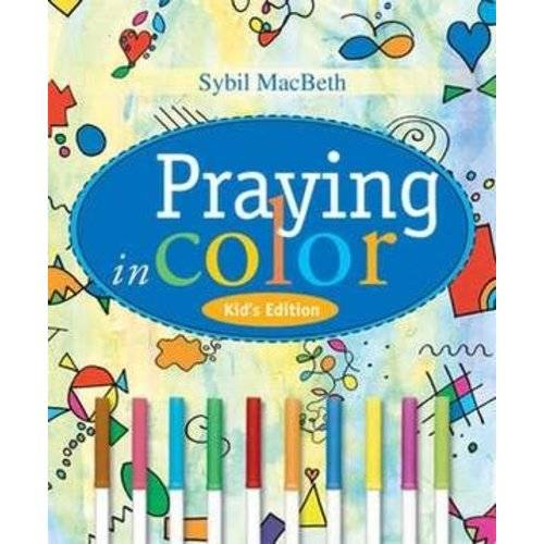 MACBETH, SYBIL PRAYING IN COLOR (KIDS' EDITION) by SYBIL MACBETH