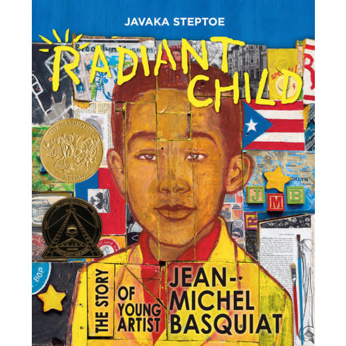 RADIANT CHILD: THE STORY OF YOUNG JEAN-MICHEL by JAVAKA STEPTOE