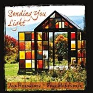 HERNANDEZ, ANA SENDING YOU LIGHT/CD by ANA HERNANDEZ