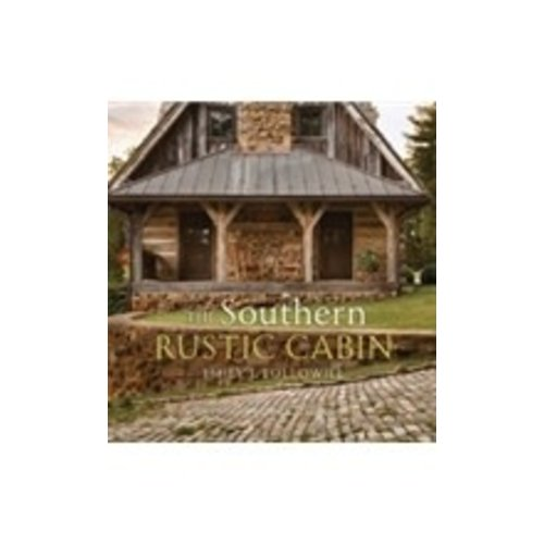 FOLLOWILL, EMILY J SOUTHERN RUSTIC CABIN by EMILY J. FOLLOWILL