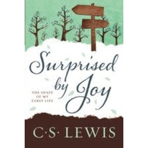 LEWIS, C.S. SURPRISED BY JOY: THE SHAPE OF MY EARLY LIFE by C.S. LEWIS