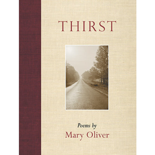 OLIVER, MARY THIRST: POEMS