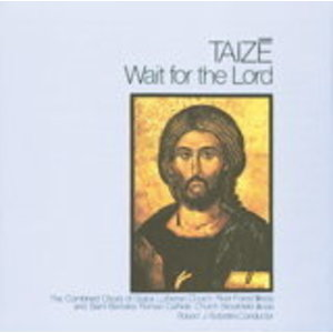 WAIT FOR THE LORD - TAIZE