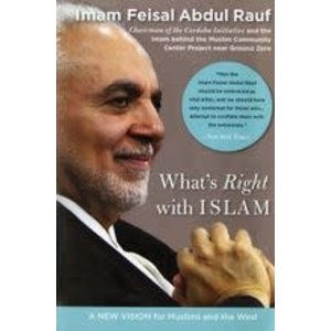 RAUF, IMAM FEISAL ABDUO WHAT'S RIGHT WITH ISLAM by IMAM FEISAL ABDUO RAUF