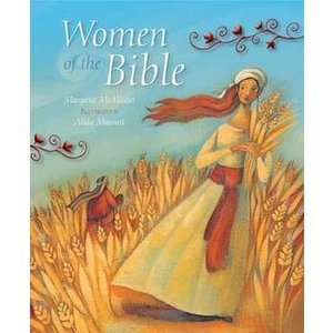 MCALLISTER, MARGARET WOMEN OF THE BIBLE by MARGARET MCALLISTER