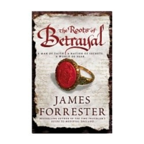FORRESTER, JAMES ROOTS OF BETRAYAL (CLARENCEAUX TRILOGY - 2)