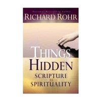 THINGS HIDDEN : SCRIPTURE AS SPIRITUALITY