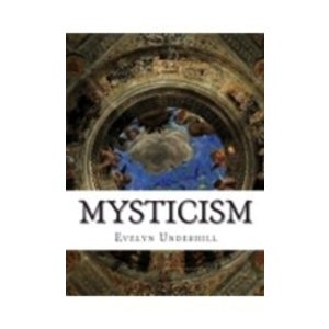 UNDERHILL, EVELYN MYSTICISM