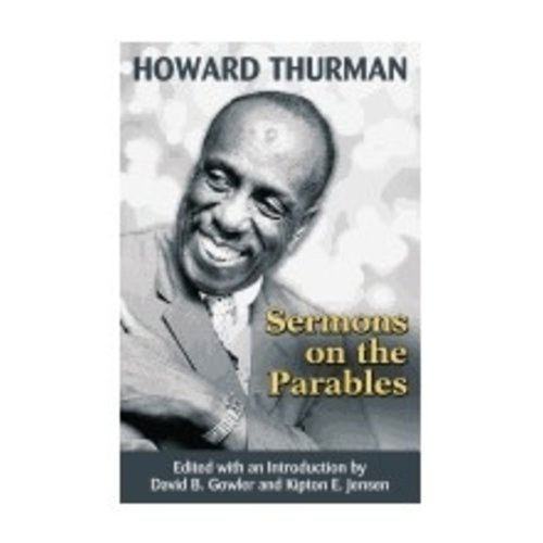 THURMAN, HOWARD SERMONS ON THE PARABLES