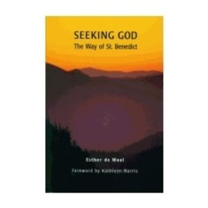 DE WAAL, ESTHER SEEKING GOD: THE WAY OF ST. BENEDICT