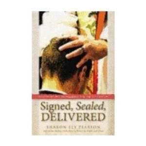 PEARSON, SHARON ELY SIGNED SEALED DELIVERED: THEOLOGIES OF CONFIRMATION FOR THE 21ST CENTURY by SHARON ELY PEARSON