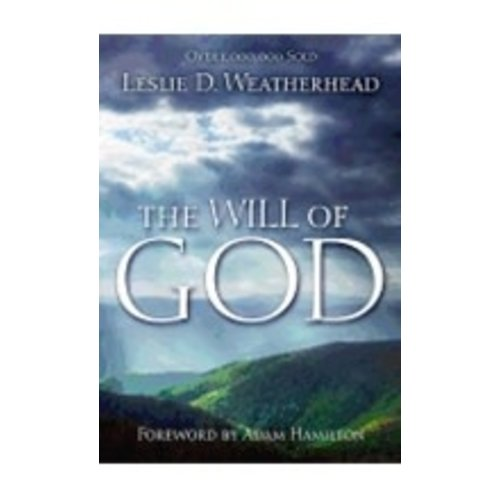WEATHERHEAD, LESLIE WILL OF GOD  -  LARGE PRINT by LESLIE WEATHERHEAD