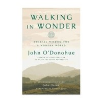 WALKING IN WONDER by JOHN O'DONOHUE